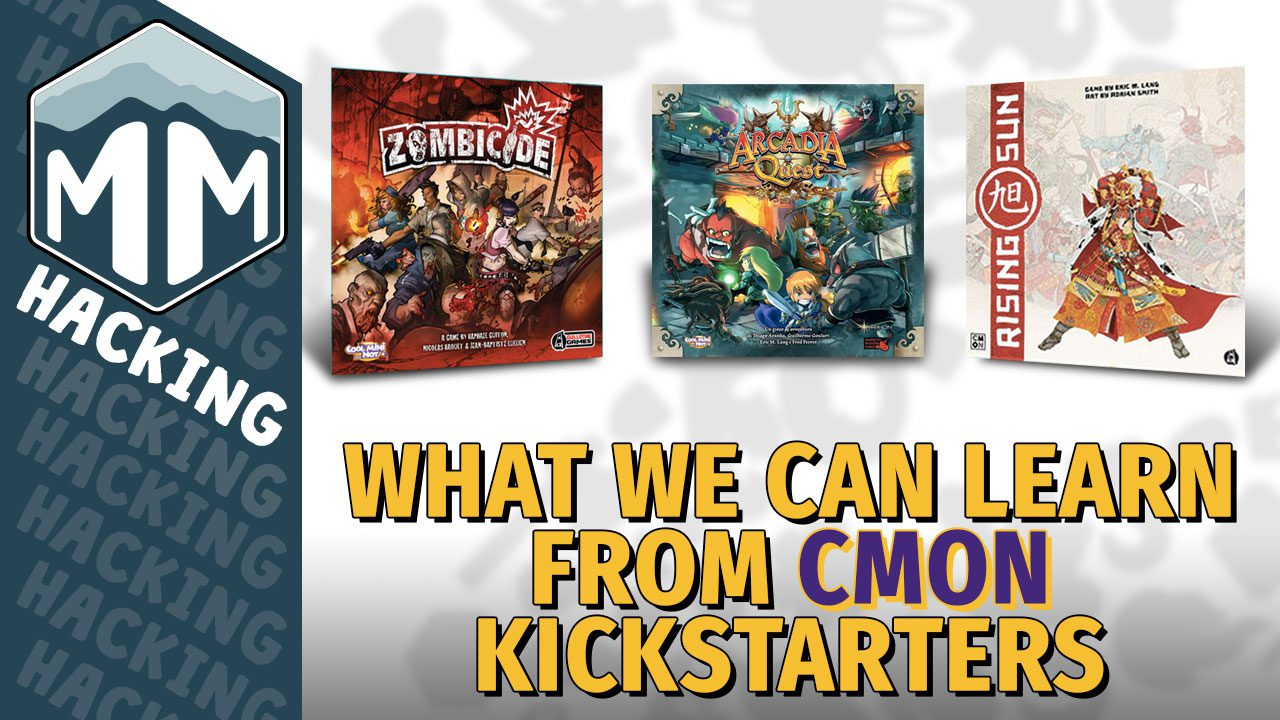From Zombicide to Arcadia Quest to Rising Sun – What We Can Learn From CMON Kickstarters