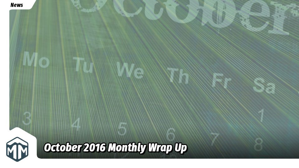 October 2016 Monthly Wrap Up