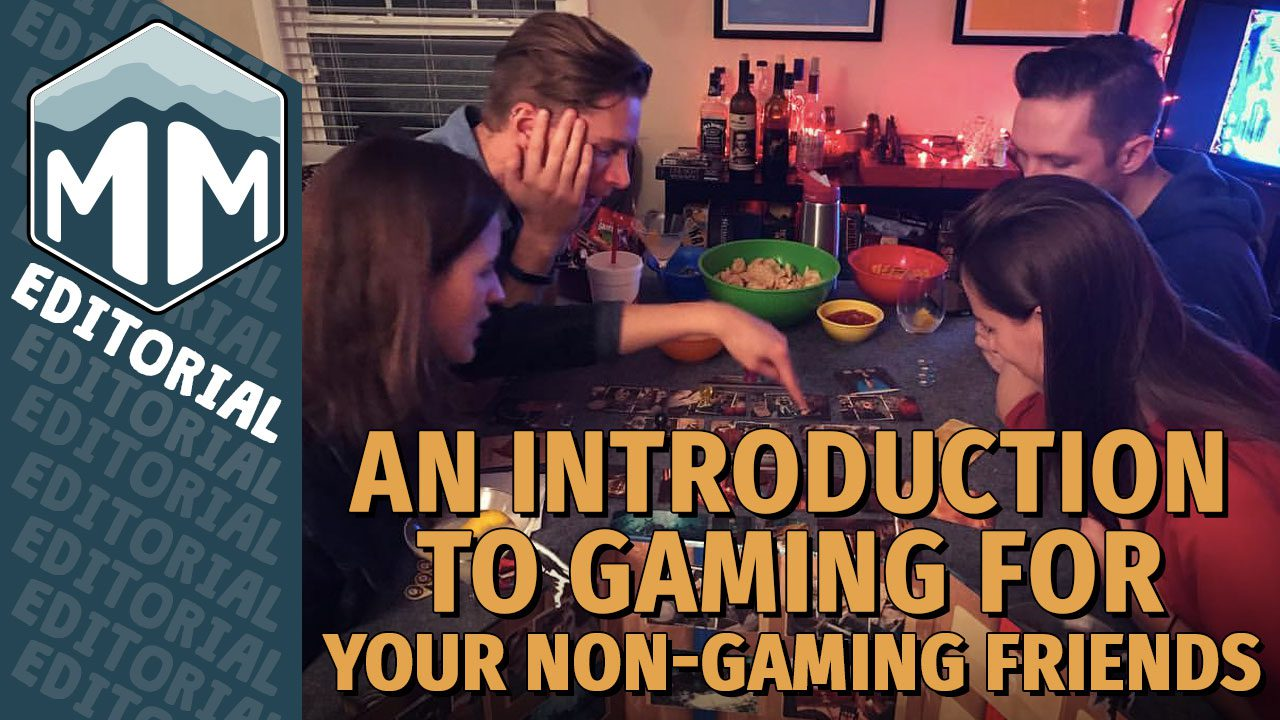 An Introduction to Gaming For Your Non-Gaming Friends