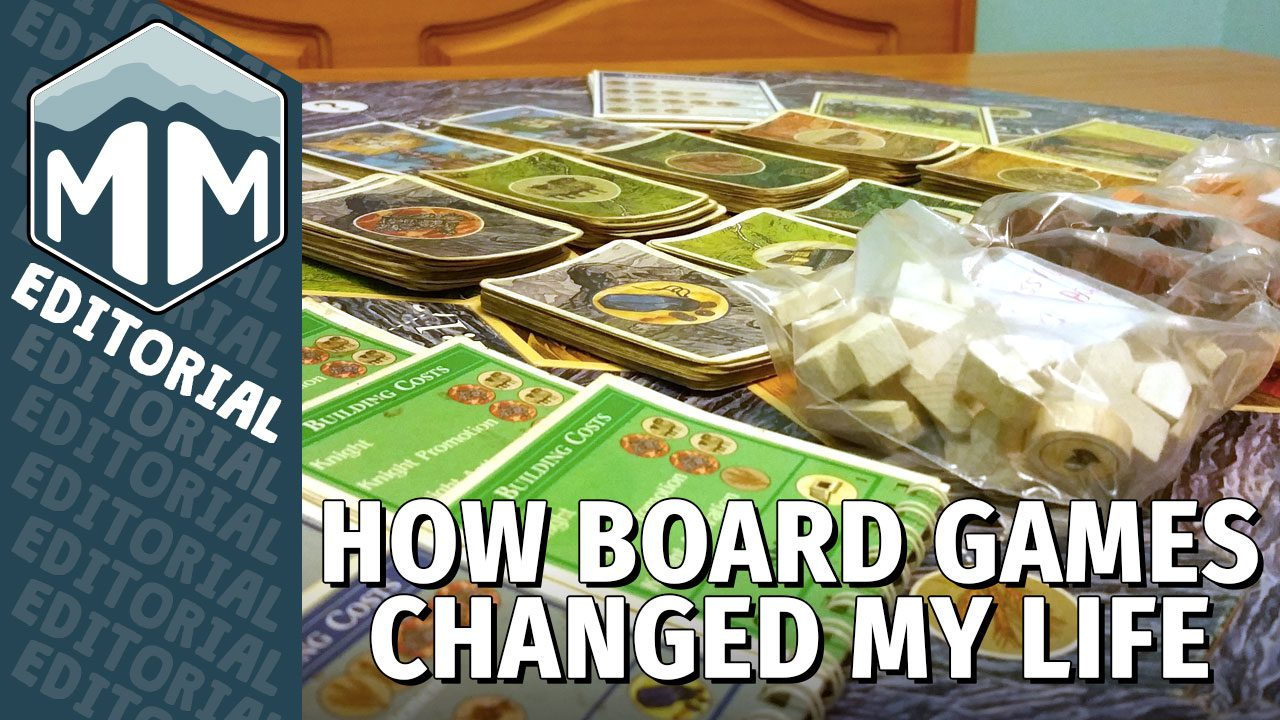 How Board Games Changed My Life