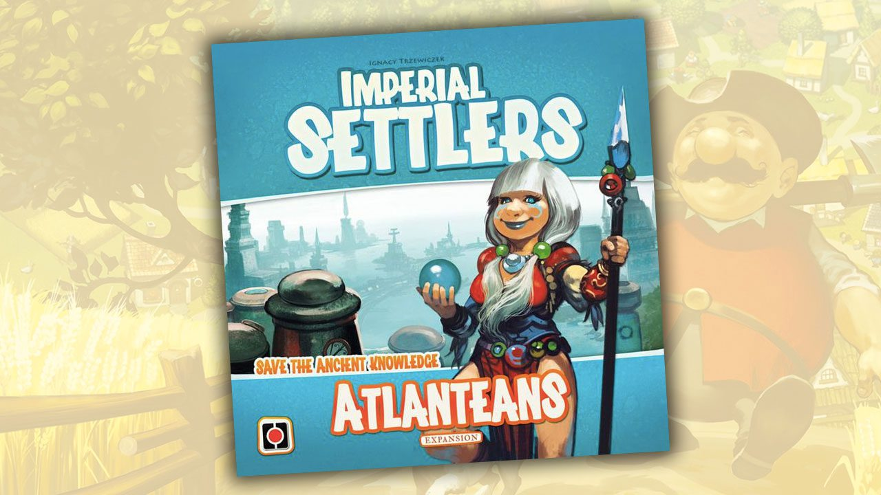 Imperial Settlers - The Atlanteans review header