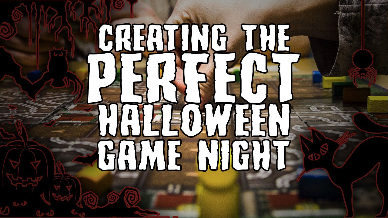 Creating the PERFECT Halloween Game Night header
