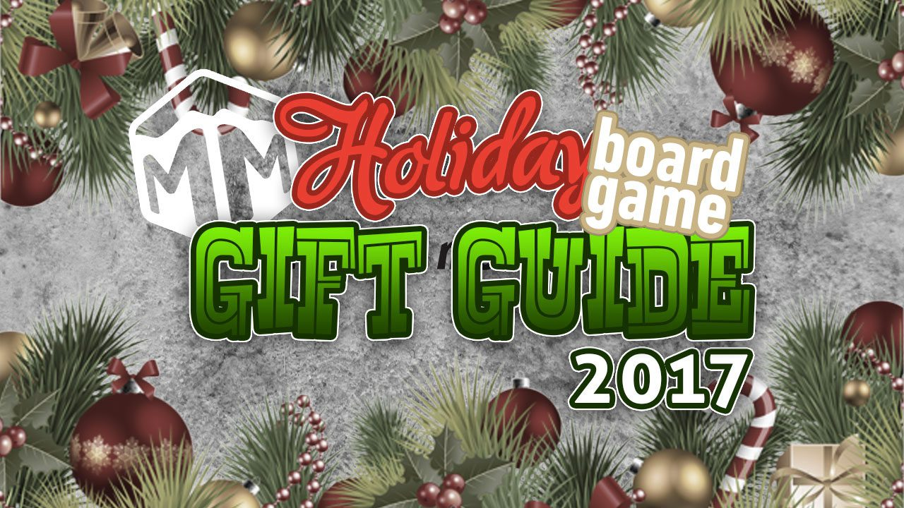 2017 Holiday Board Game Gift Guide header