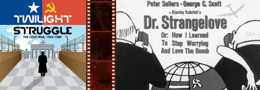 Twilight Struggle and Dr. Strangelove or: How I Learned to Stop Worrying and Love the Bomb