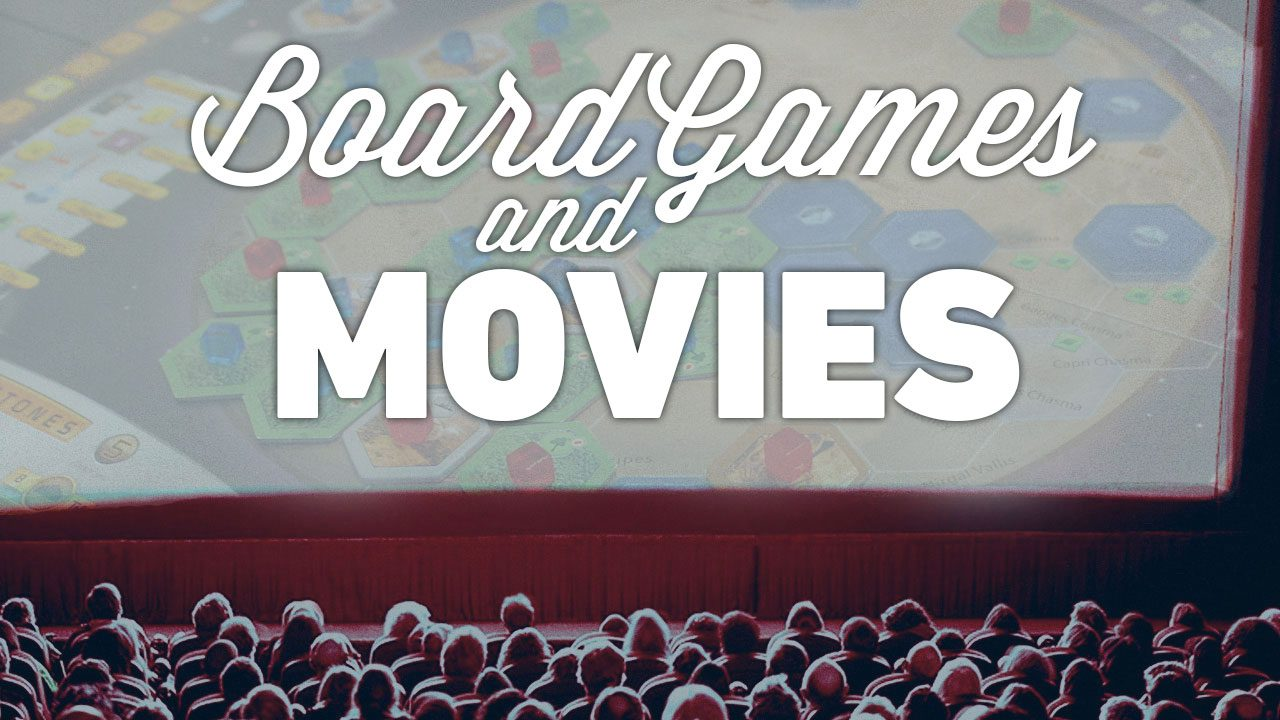 Board Games and Movies header