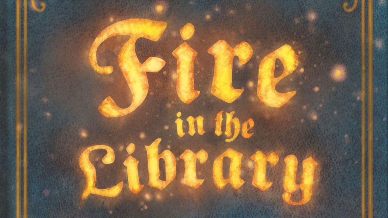 Fire in the Library header