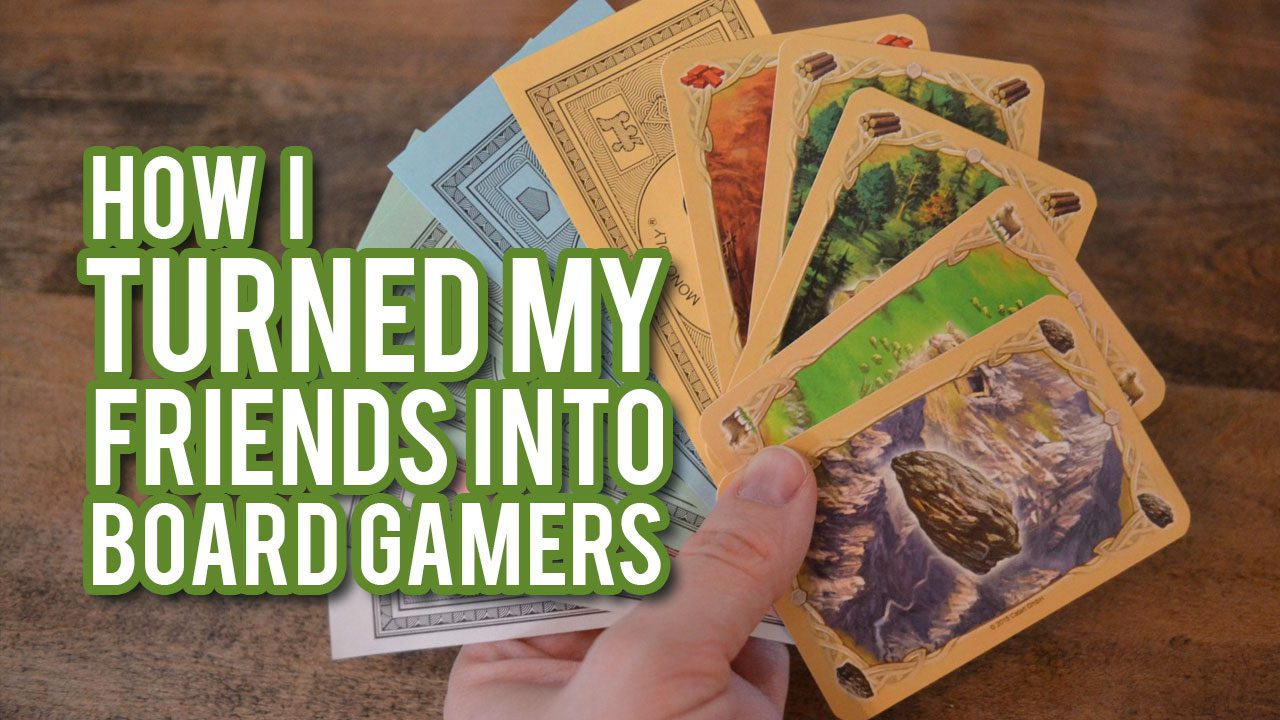 How I Successfully Turned my Friends into Board Gamers header
