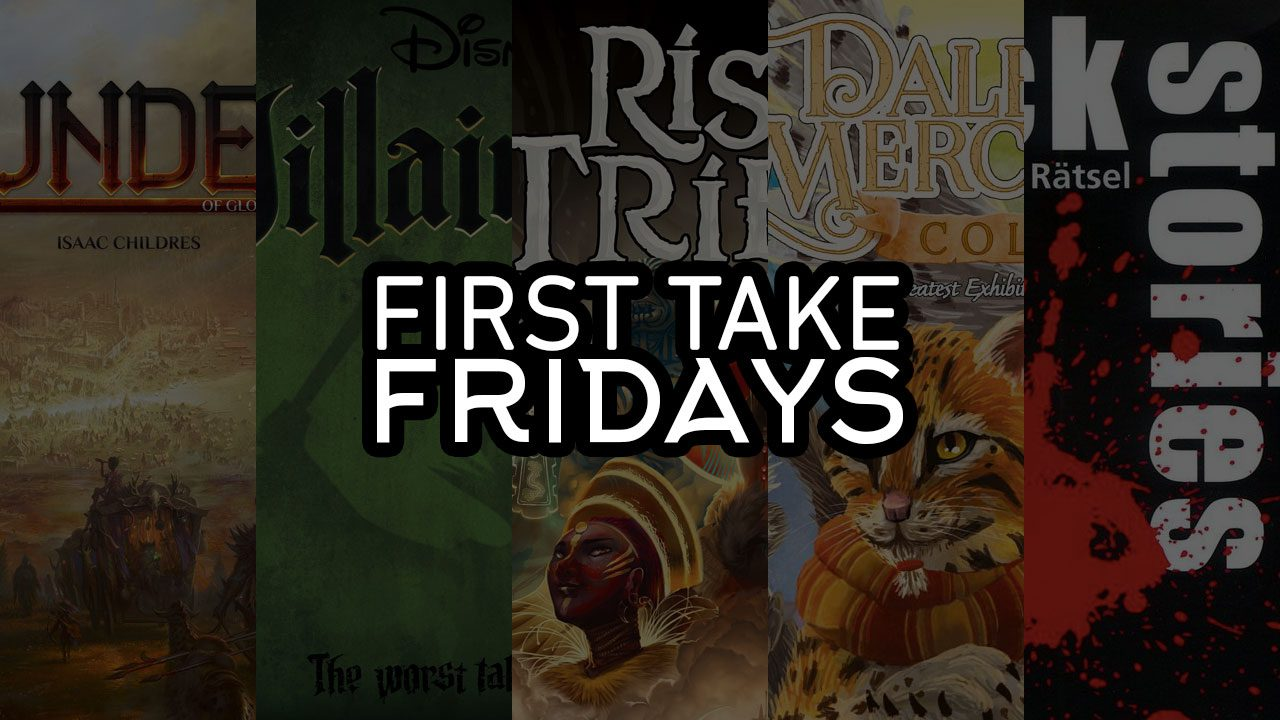 First Take Fridays - Villainous Merchant Tribes in Gloomhaven: A Dark Story header