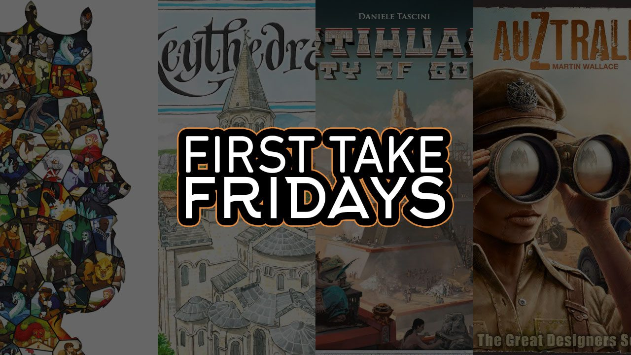 First Take Fridays Teotihuacan: City of Gods, AuZtralia, Keythedral, and Paper Tales header