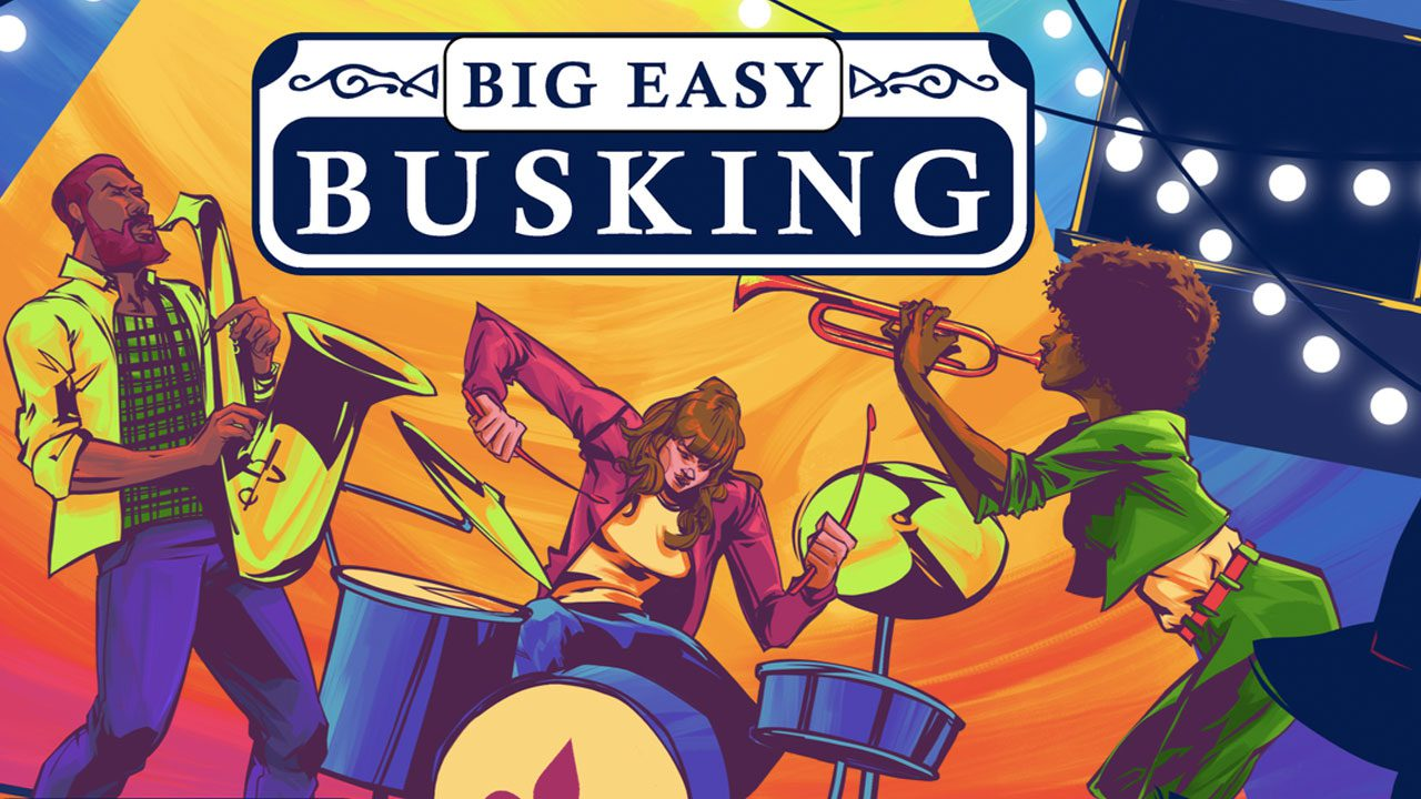 Big Easy Busking review header