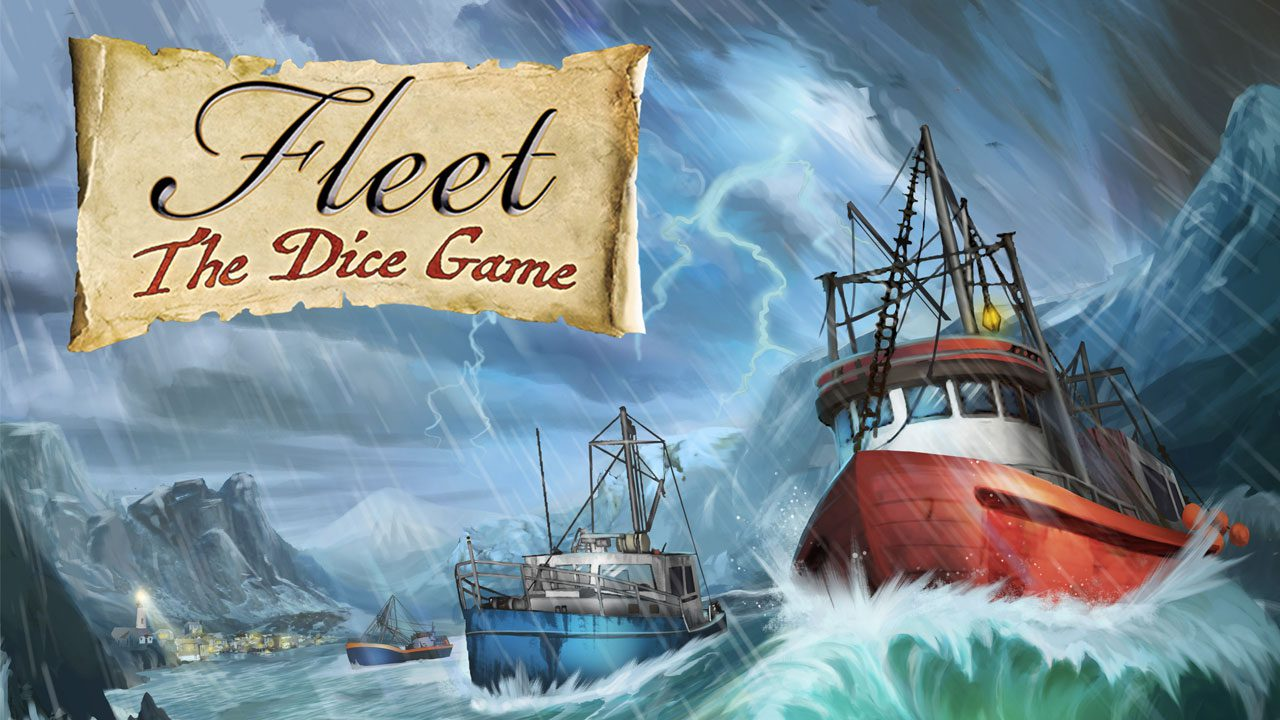 Fleet: The Dice Game Review- Rolling in the Deep header