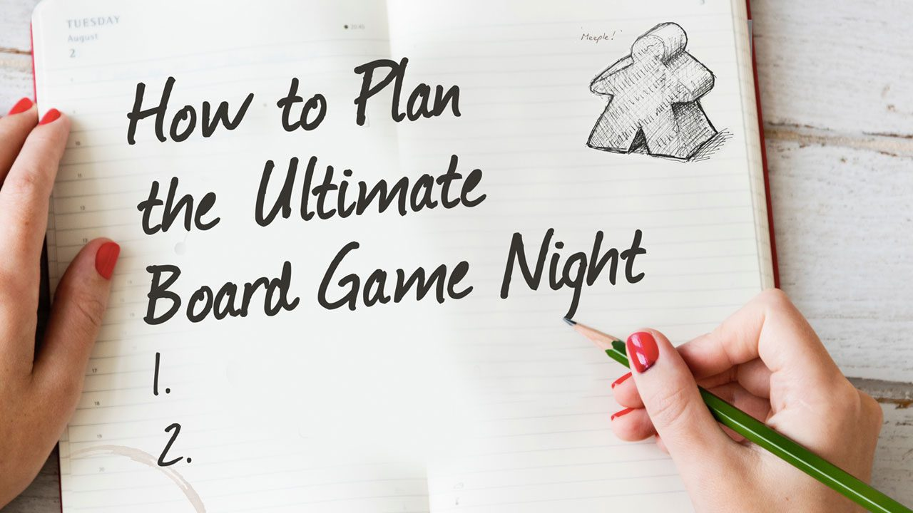 How to Plan the Ultimate Board Game Night header