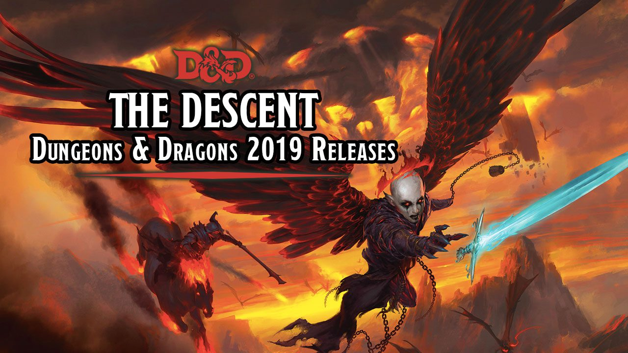 The Descent: Dungeons & Dragons 2019 Releases - a Wrap-Up header