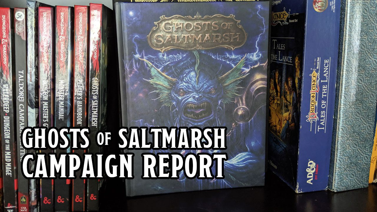 Ghosts of Saltmarsh Campaign Report header