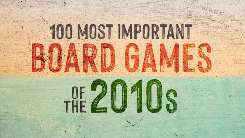 The 100 Most Important Board Games of the 2010s sharing